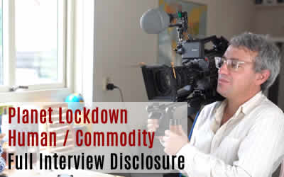 Planet Lockdown – Full Interview Disclosure