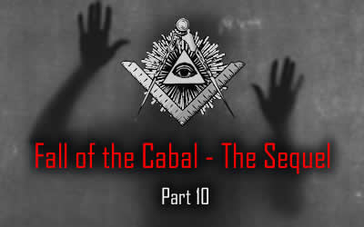 The Sequel To The Fall Of The Cabal – Part 10